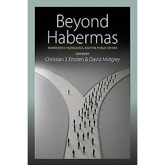 Beyond Habermas by Christian J. Emden