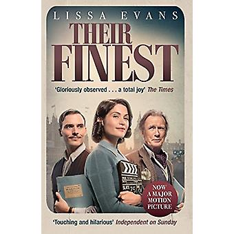 Their Finest - Now a major film starring Gemma Arterton and Bill Nighy