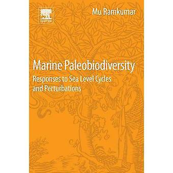 Marina paleobiodiversità Responses to cicli sul livello del mare e perturbazioni di Ramkumar & Mu