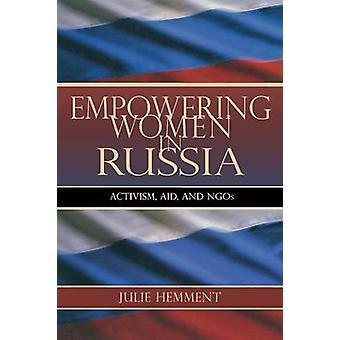 Emancipazione femminile in Russia attivismo degli aiuti e delle ONG di Hemment & Julie