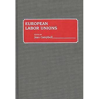 European Labor Unions by Campbell & Joan