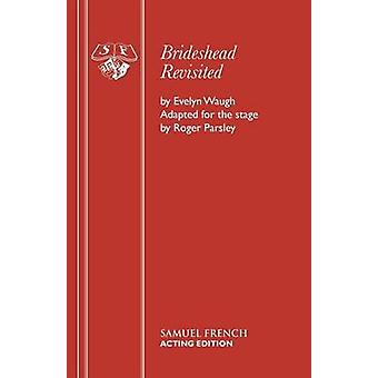 Brideshead Revisited by Waugh & Evelyn