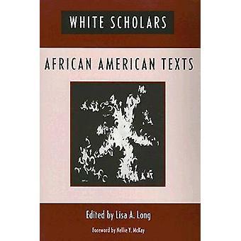 ScholarsAfrican branco americano textos por Long & Lisa