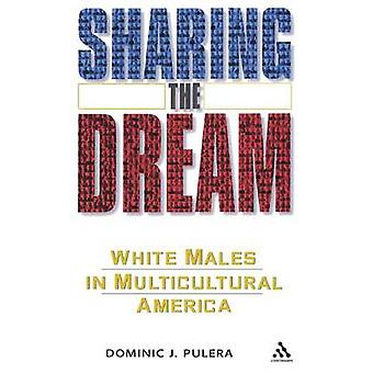 Sharing the Dream by Pulera & Dominic J.