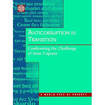 Anticorruption in Transition A Contribution to the Policy Debate by World Bank