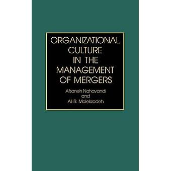 Organizational Culture in the Management of Mergers Third by Nahavandi & Afsaneh