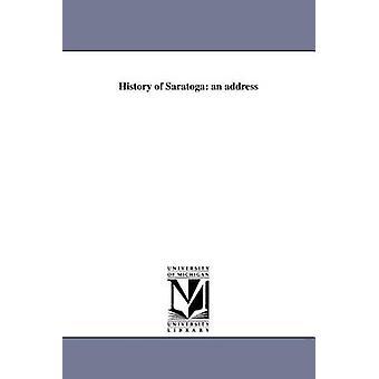 Historie af Saratoga en adresse af Bullard & Edward F.