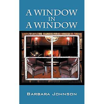 A Window in a Window by Johnson & Barbara