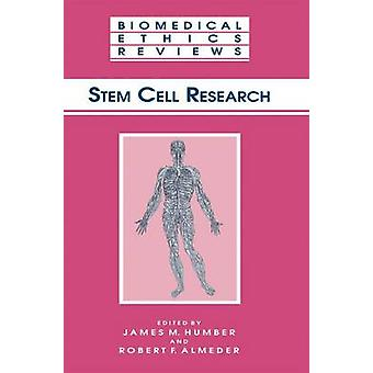 Stem Cell Research by Humber & James M.