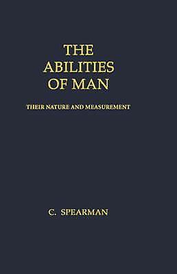The Abilicravates of Man Their Nature and MeasureHommest by Spearhomme & Charles