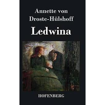 Ledwina by Annette von DrosteHlshoff