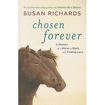 Chosen Forever by Susan Richards - 9780156033022 Book