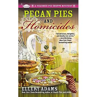 Pecan Pies and Homicides by Ellery Adams - 9780425252413 Book