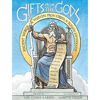 Gifts from the Gods - Ancient Words & Wisdom from Greek & Roman Mythol