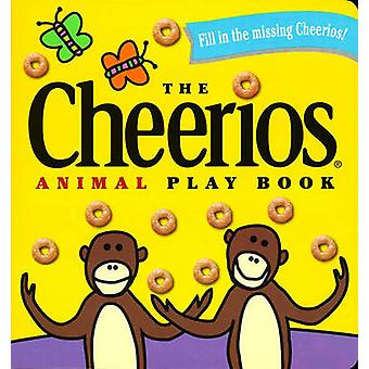 The Cheerios Animal Play Book by Lee Wade - Lee Wade - 9780689830143