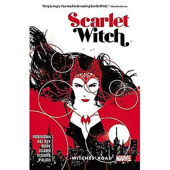 Scarlet Witch Vol. 1 - Witches' Road by James Robinson - Vanesa Del Re