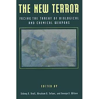 The New Terror - Facing the Threat of Biological and Chemical Weapons