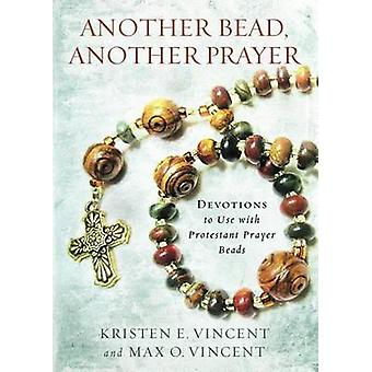 Another Bead - Another Prayer - Devotions to Use with Protestant Praye