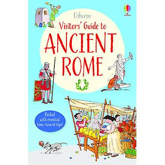 A Visitor's Guide to Ancient Rome - 9781409577553 Book