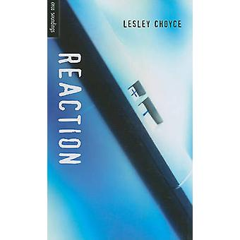 Reaction by Lesley Choyce - 9781554692774 Book