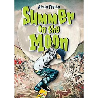 Summer on the Moon by Adrian Fogelin - 9781561457854 Book