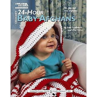 Crochet 24-Hour Baby Afghans (Leisure Arts #4883) by Rita Weiss Creat