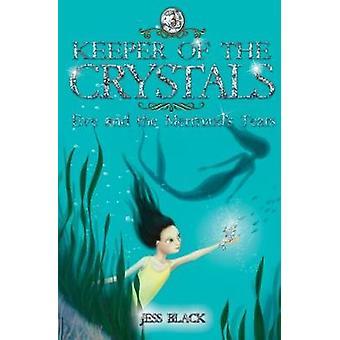 Eve and the Mermaid's Tears by Jess Black - Celeste Hulme - 978191207