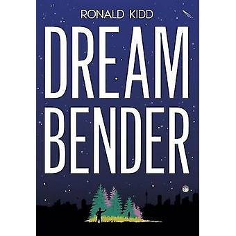 Dreambender by Ronald Kidd - 9780807517253 Book