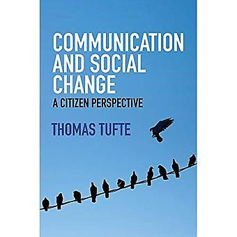 Kommunikasjon og sosial endring-en borger perspektiv