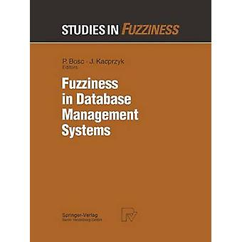 Fuzziness in Database Management Systems by Bosc & Patrick