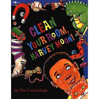 Clean Your Room - Harvey Moon! by Pat Cummings - 9780689717987 Book