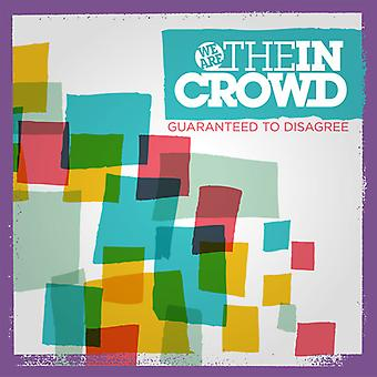 We Are the in Crowd - Guaranteed to Disagree [CD] USA import