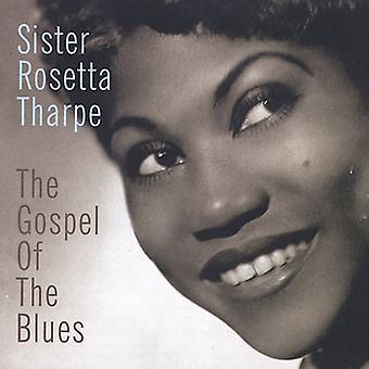 Søster Rosetta Tharpe - evangeliet of Blues [CD] USA import