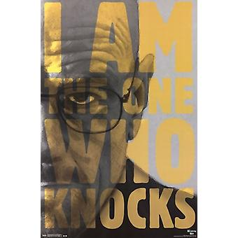 Breaking Bad - The One Who Knocks Close Up Poster Poster Print
