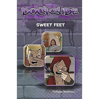Dockside Sweet Feet Stage 1 Book 3 by Philippa Bateman