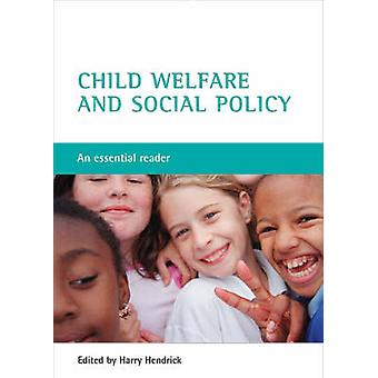 Child Welfare and Social Policy by Harry Hendrick
