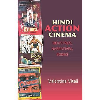 Cinema de acção de Hindi - indústrias - narrativas - corpos por Valentina Vi