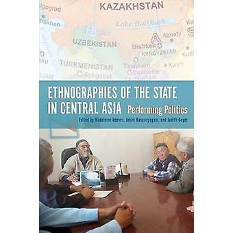 Etnografias do estado na Ásia Central - executar a política por Ma