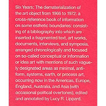 Sei anni - la dematerializzazione dell'oggetto d'arte dal 1966 al 1972