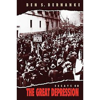 Essays on the Great Depression by Ben S. Bernanke - 9780691118208 Book