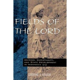 Fields of the Lord - Animism - Christianity - and State Development in