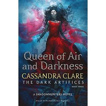 Queen of Air and Darkness by Queen of Air and Darkness - 978147111670