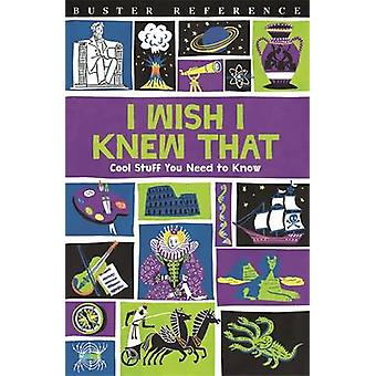 I Wish I Knew That - Cool Stuff You Need to Know by Steve Martin - Mik