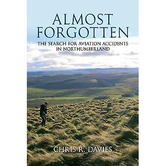 Almost Forgotten - The Search for Aviation Accidents in Northumberland