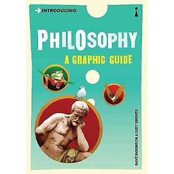 Introduction philosophie - un Guide graphique de Dave Robinson - Judy Grove
