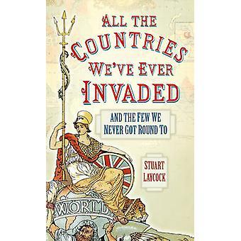 Alle land vi noensinne har invadert - og de vi aldri fikk runde