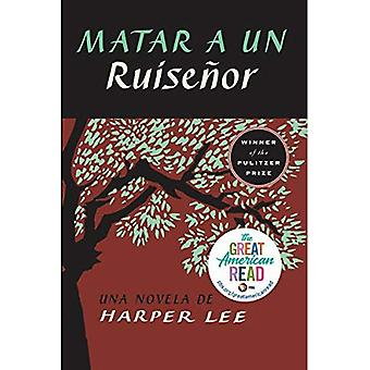 Matar un Ruisenor des Nations Unies (to Kill a Mockingbird - édition espagnole)