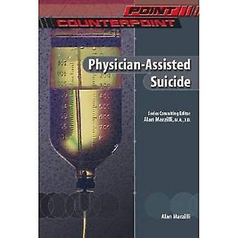 Läkare-assisted Suicide (punkt/kontrapunkt: problem i modern American Society)