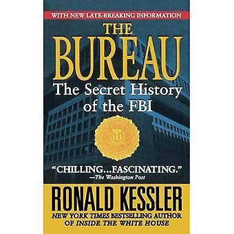 Bureau: De geheime geschiedenis van de FBI
