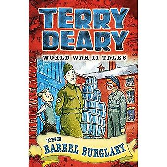 The Barrel Burglary (World War II Tales)